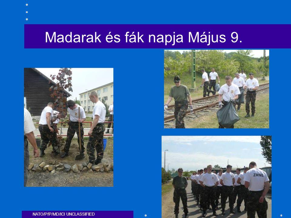 NATO/PfP/MD/ICI UNCLASSIFIED Madarak és fák napja Május 9.