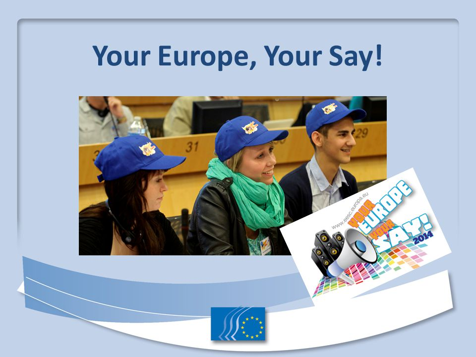 Your Europe, Your Say!