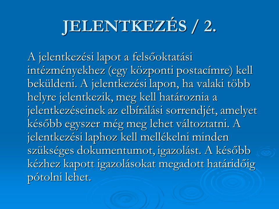 JELENTKEZÉS / 2.