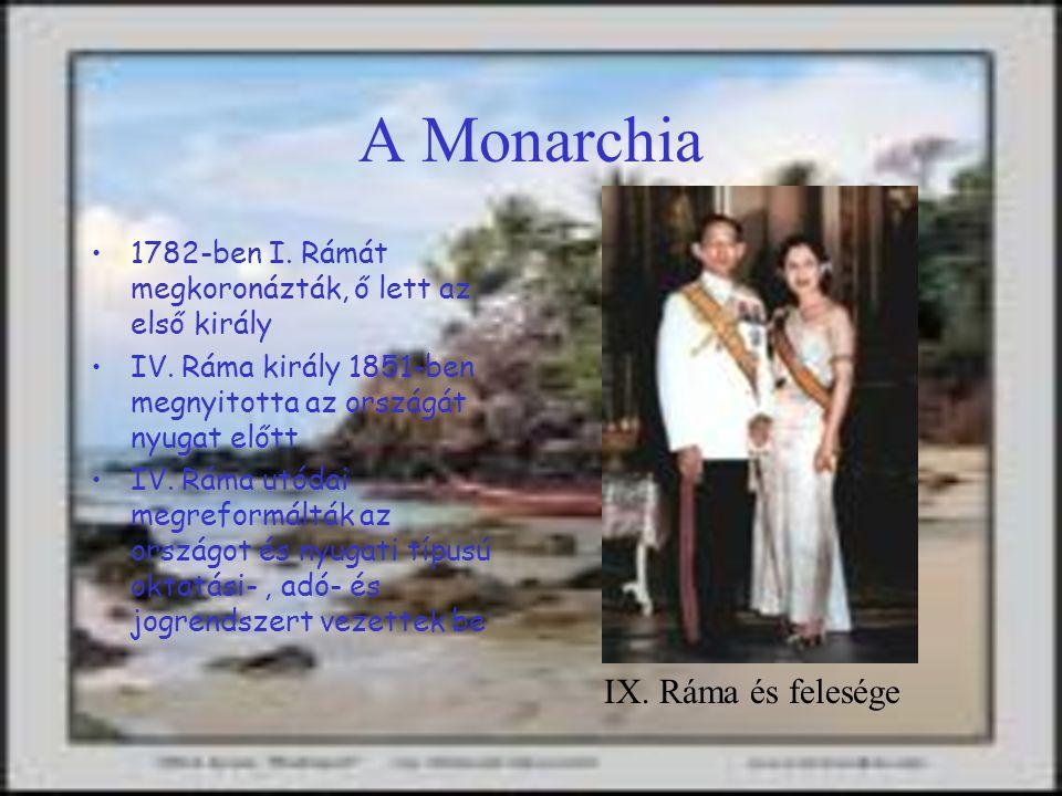 A Monarchia 1782-ben I.Rámát megkoronázták, ő lett az első király IV.
