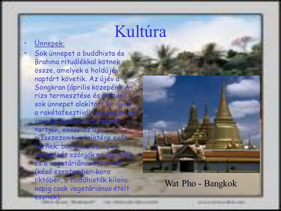 Kultúra Ünnepek: Sok ünnepet a buddhista és Brahma rituálékkal kötnek össze, amelyek a holdújévi naptárt követik.