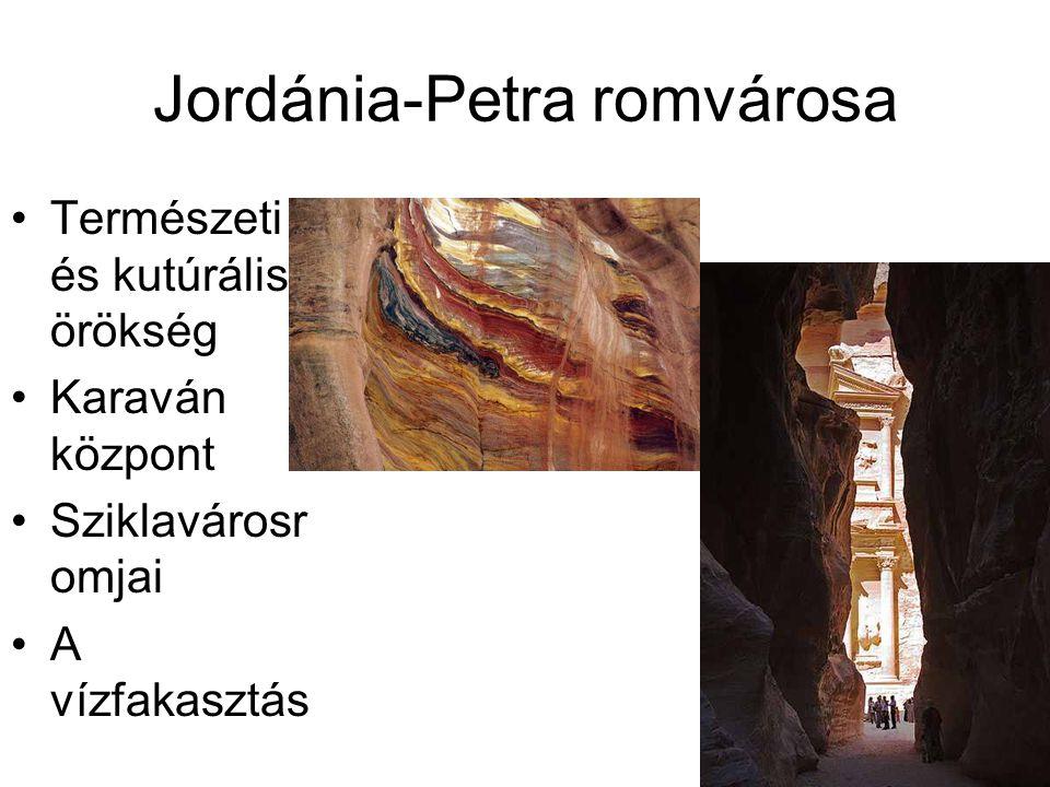 Jordánia-Petra romvárosa Természeti és kutúrális örökség Karaván központ Sziklavárosr omjai A vízfakasztás