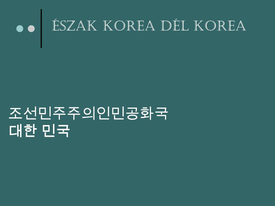 조선민주주의인민공화국 대한 민국 Észak Korea Dél Korea