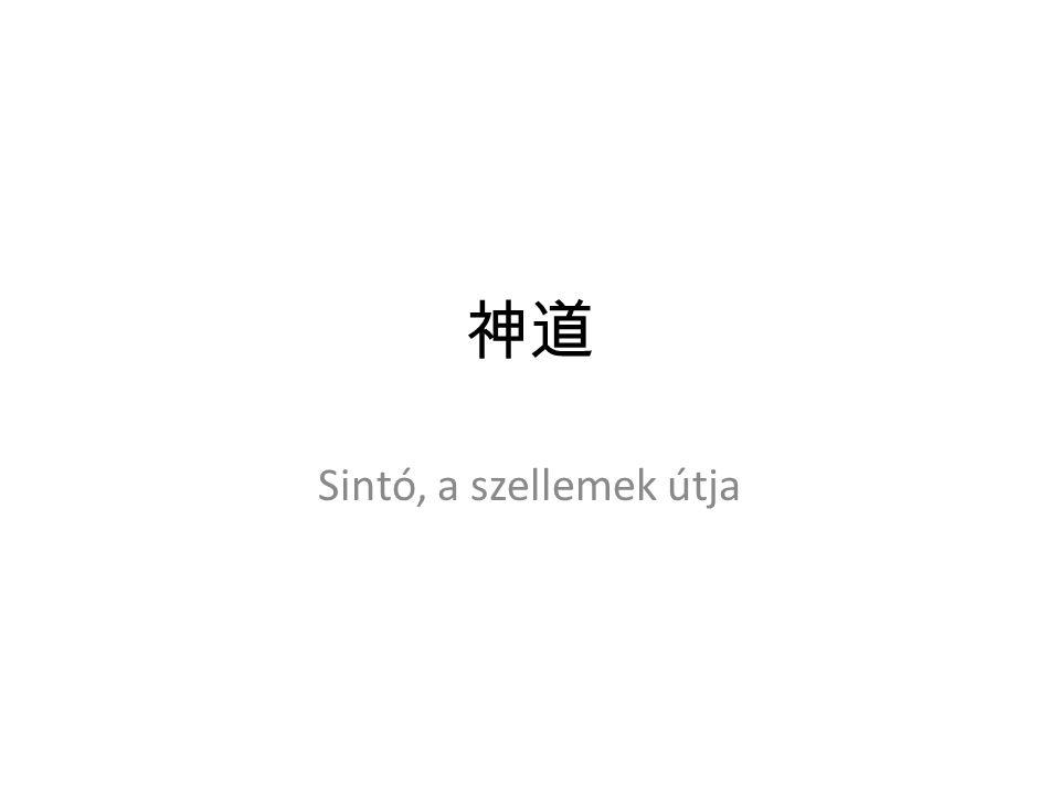 A sintó története Korai sintó – Ősi japán mitológia – Nincs alapító – Nincs írott kinyilatkoztatás (VI.