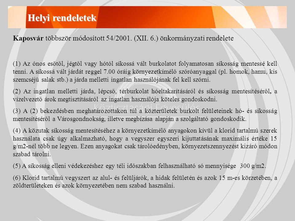 Az elmúlt években leesett hómennyiség alakulása Forrás: FKF ZRt.