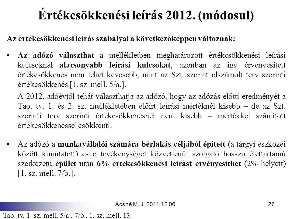 Ácsné M.J.2011.12.06.27 Értékcsökkenési leírás 2012.