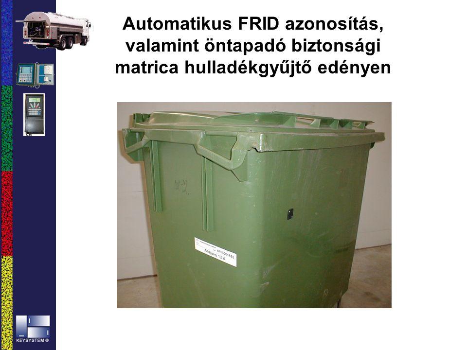 Automatikus FRID azonosítás, valamint öntapadó biztonsági matrica hulladékgyűjtő edényen