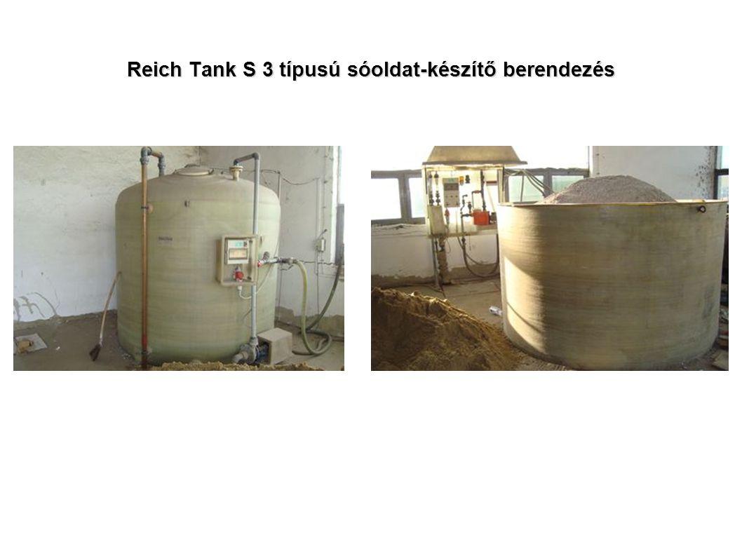 Reich Tank S 3 típusú sóoldat-készítő berendezés
