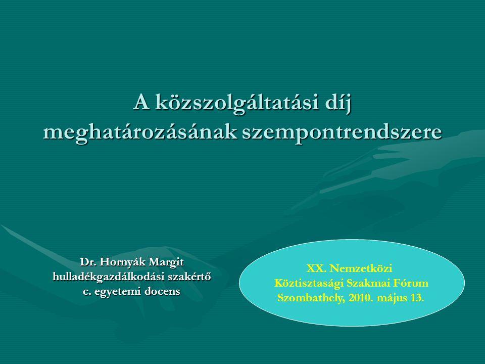 A közszolgáltatási díj meghatározásának szempontrendszere Dr.
