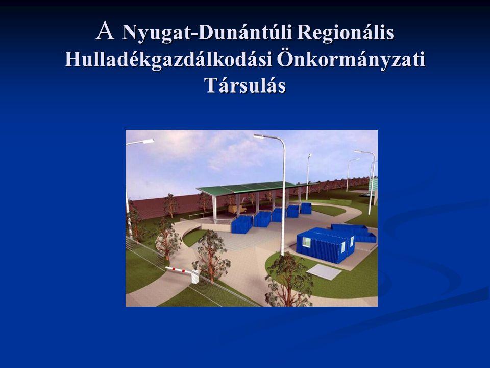 A Nyugat-Dunántúli Regionális Hulladékgazdálkodási Önkormányzati Társulás