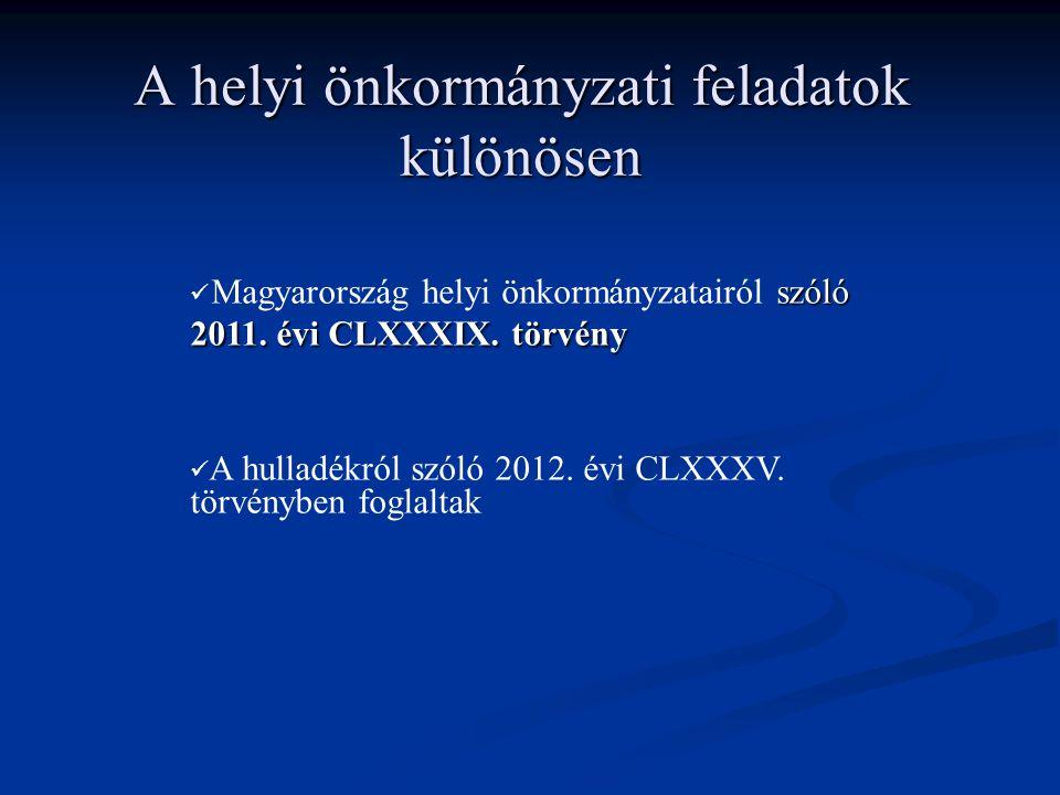 A helyi önkormányzati feladatok különösen szóló 2011.