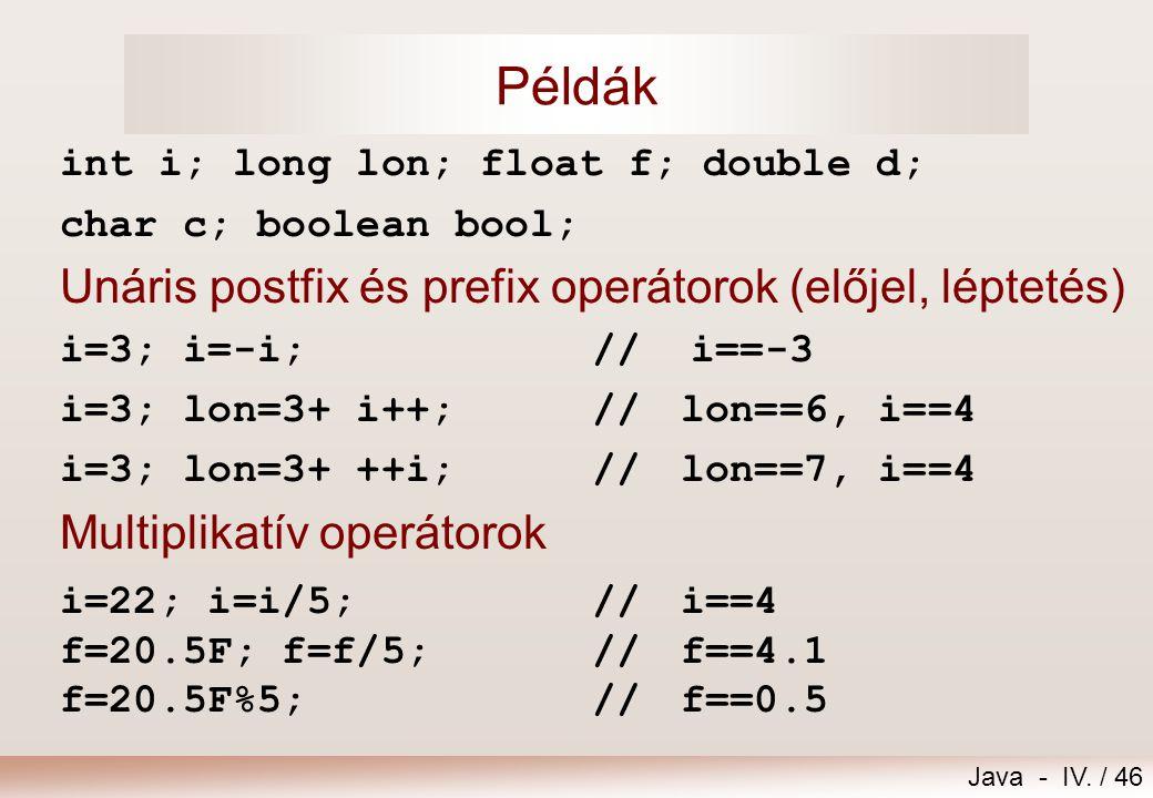 Java - IV. / 45 Java operátorok(folyt.)