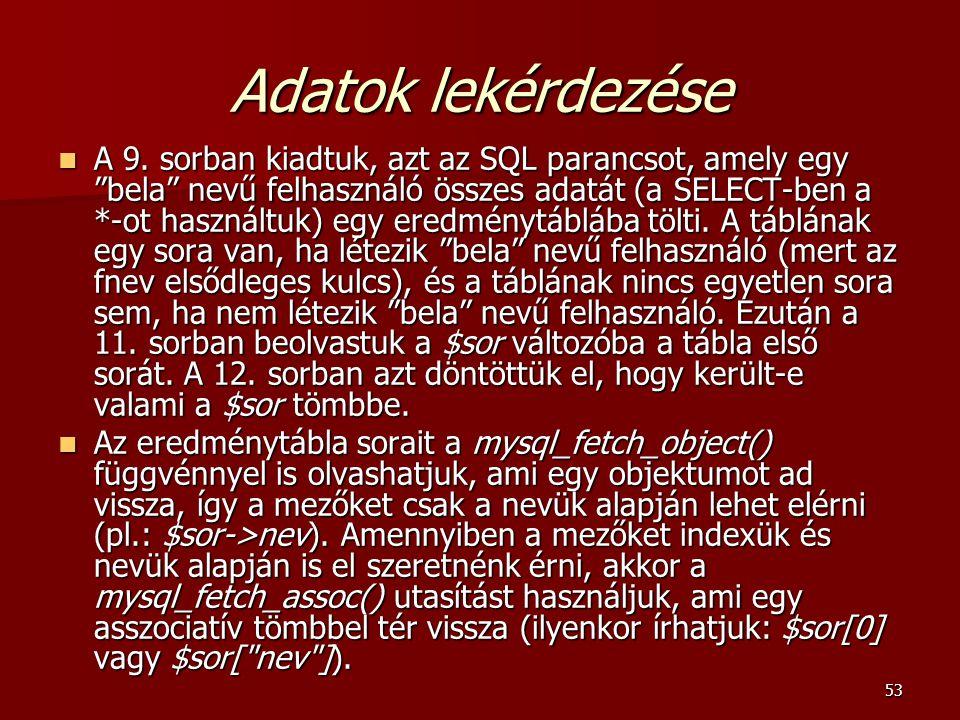 53 Adatok lekérdezése A 9.