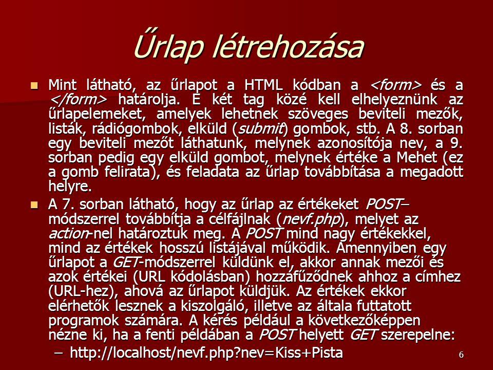 27 Fájlok listázása attribútumokkal együtt –<?php –$kvtnev= C:/ ; –$kvt=opendir($kvtnev); –while ($fajl=readdir($kvt)) –{ – fileinformaciok($kvtnev.$fajl); –} –closedir($kvt); –function fileinformaciok($f) –{ – print $f .(is_file($f)? : nem ). fájl ; – print $f .(is_dir($f)? : nem ). könyvtár ; – print $f .(is_readable($f)? : nem ). olvasható ; – print $f .(is_writable($f)? : nem ). írható ; – print $f .(is_executable($f)? : nem ). futtatható ; – print $f .(filesize($f)). bájt méretű ; – print $f utolsó megnyitásának dátuma: .date( Y.m.d H:i ,fileatime($f)). ; – print $f utolsó módosításának dátuma: .date( Y.m.d H:i ,filemtime($f)). ; – print $f utolsó változásának dátuma: .date( Y.m.d H:i ,filectime($f)). ; –} –?>