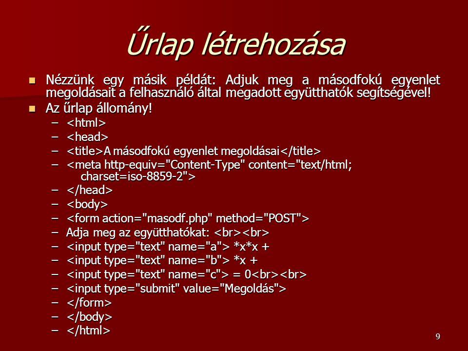 90 CGI futtatható állományként telepített PHP Egy másik itt használható opció a user_dir.