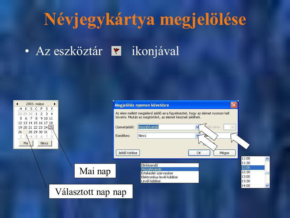 Névjegykártya megjelölése Az eszköztár ikonjával Mai nap Választott nap nap