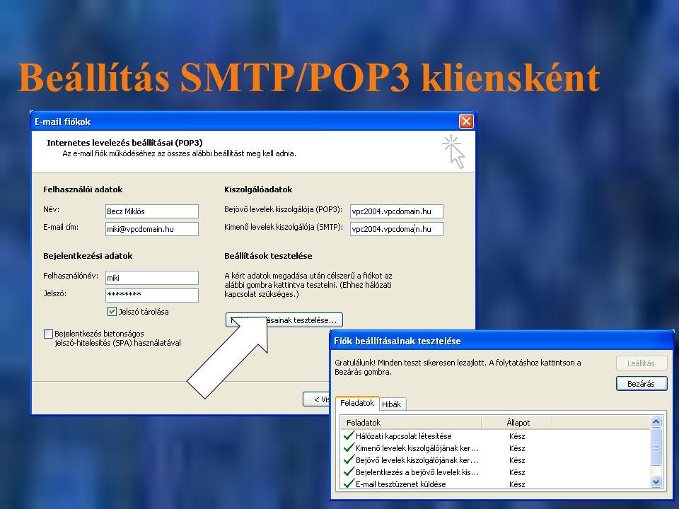 Beállítás SMTP/POP3 kliensként