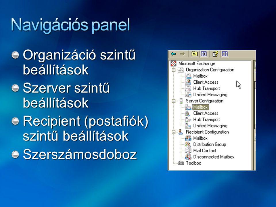 Formázott megjelenítés: get-mailbox -identity a* | format-list format-tableformat-listformat-wideformat-custom