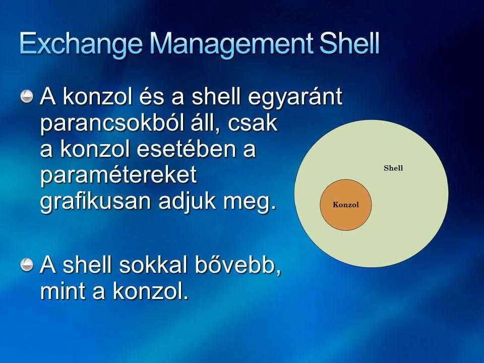 A konzol és a shell egyaránt parancsokból áll, csak a konzol esetében a paramétereket grafikusan adjuk meg.