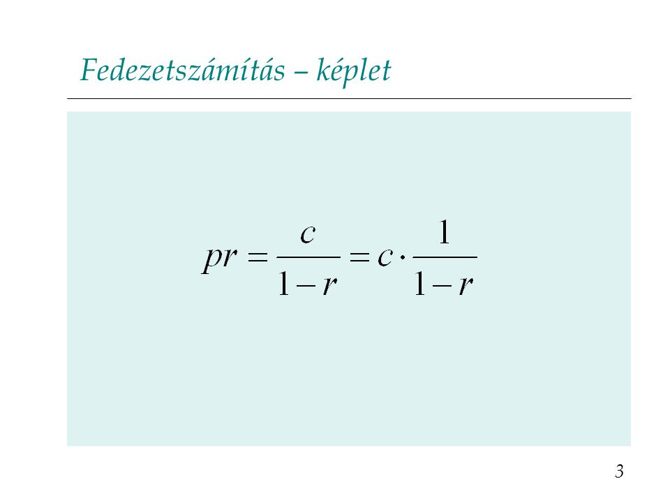 Kérdés (2/a) a) Mekkora legyen a gyári ár.b) Hol van a fedezeti pont.