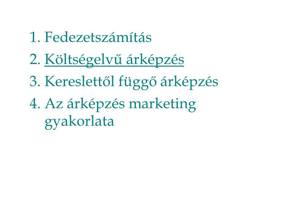 Megoldás (2/a) Behatolásos árstratégia: P = 13*(1-0,3) = 9,1 EUR Lefölözéses árstratégia: P = 18*(1-0,3) = 12,6 EUR 25