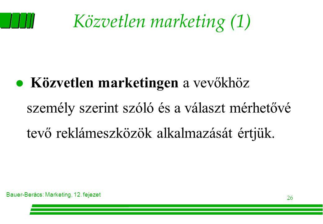 Bauer-Berács: Marketing, 12.