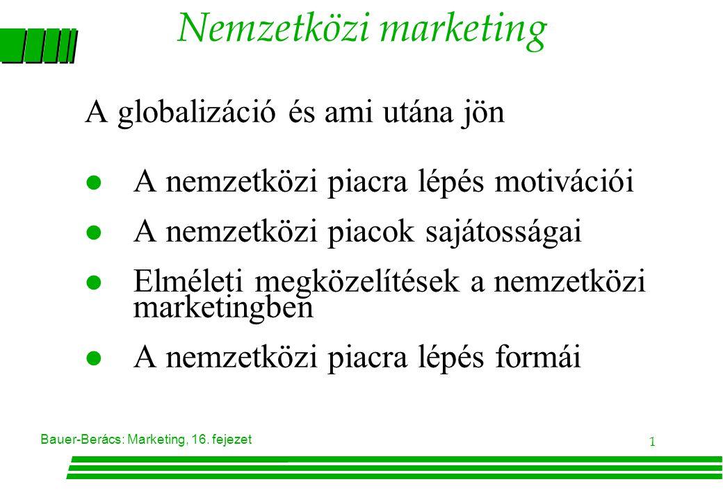 Bauer-Berács: Marketing, 16.