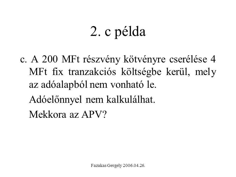 Fazakas Gergely 2006.04.26.2. c példa c.