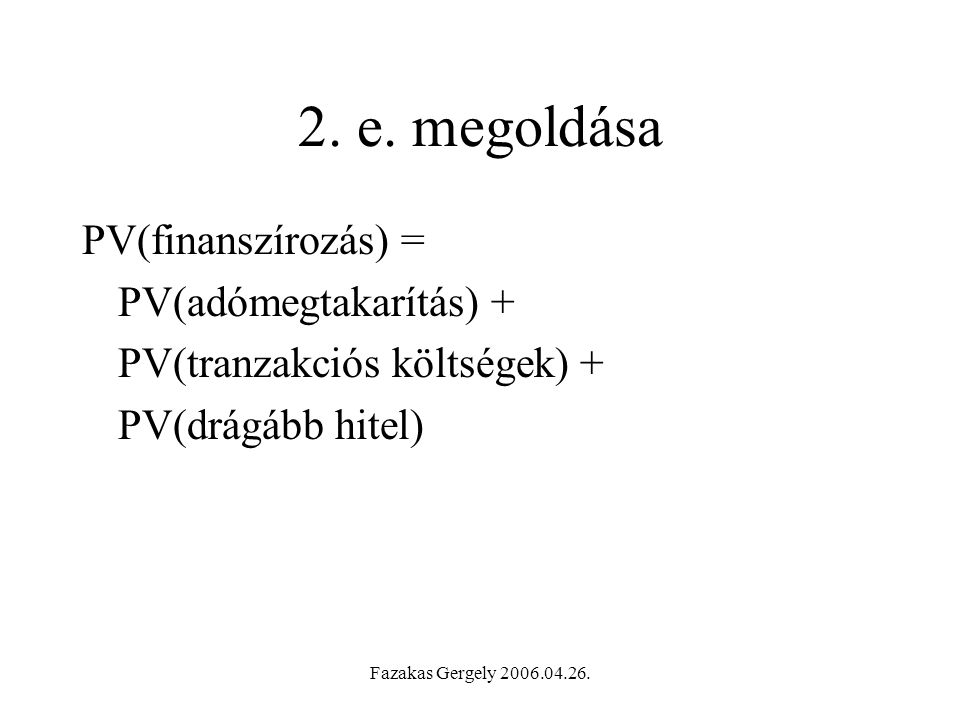 Fazakas Gergely 2006.04.26.2. e.