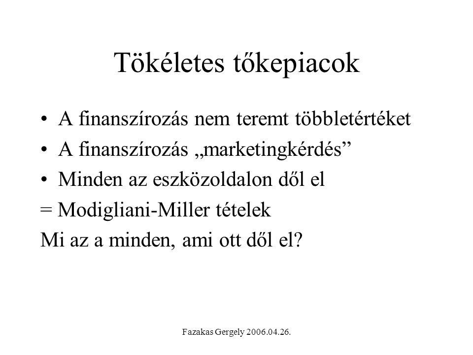 Fazakas Gergely 2006.04.26.MM-I. tételek A.