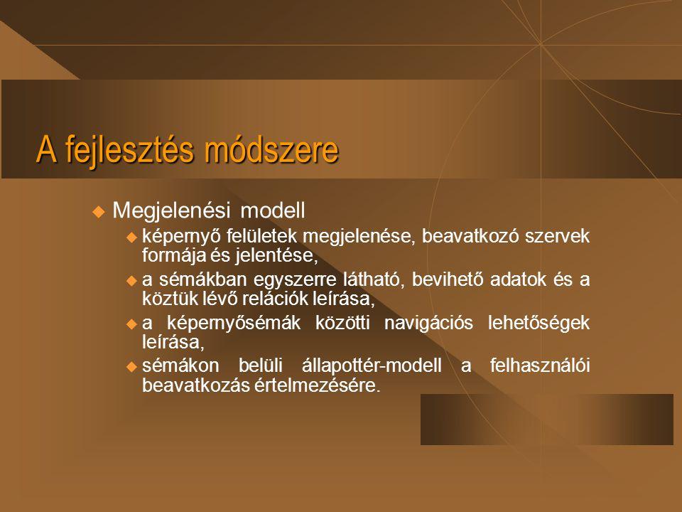 A fejlesztés módszere u Objektumtervezés 1.
