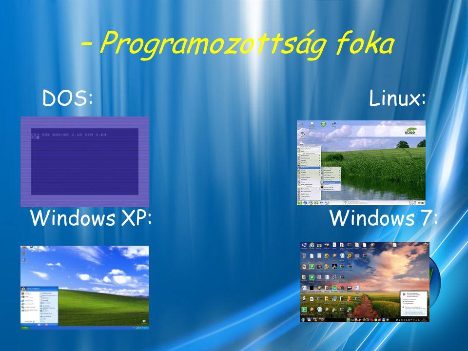 – Felhasználók száma Felhasználók száma szerint csoportosítva vannak egy felhasználós és több felhasználós operációsrendszerek.