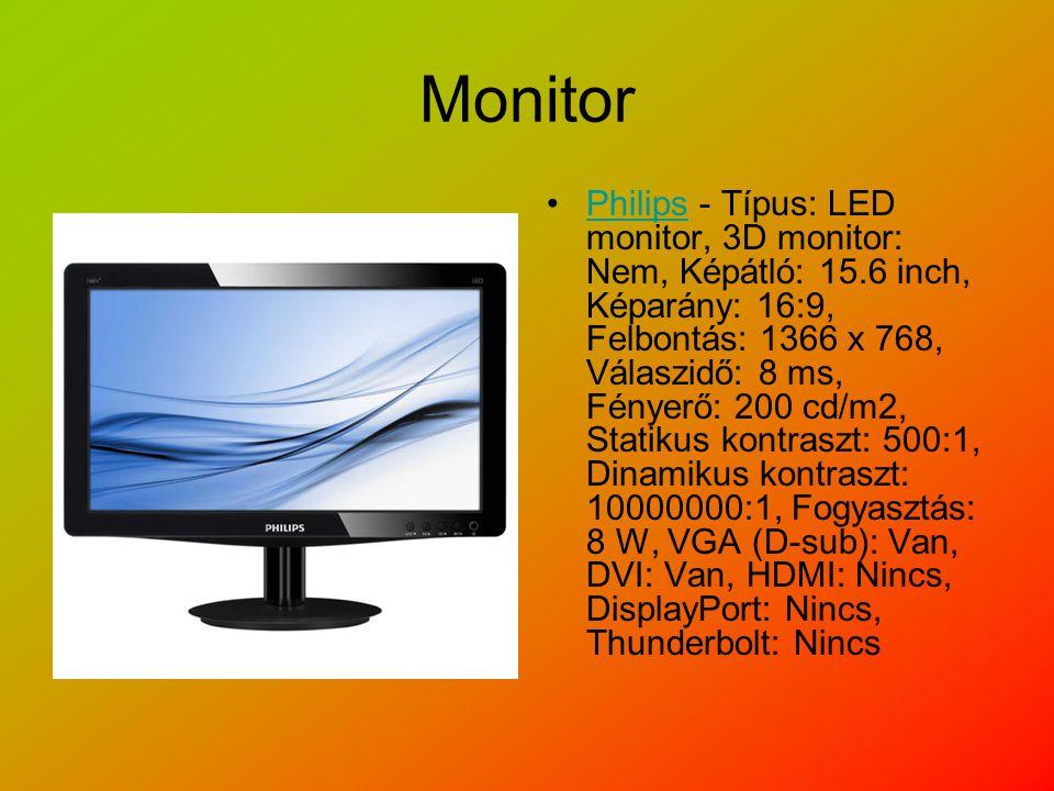 Monitor Philips - Típus: LED monitor, 3D monitor: Nem, Képátló: 15.6 inch, Képarány: 16:9, Felbontás: 1366 x 768, Válaszidő: 8 ms, Fényerő: 200 cd/m2, Statikus kontraszt: 500:1, Dinamikus kontraszt: 10000000:1, Fogyasztás: 8 W, VGA (D-sub): Van, DVI: Van, HDMI: Nincs, DisplayPort: Nincs, Thunderbolt: NincsPhilips