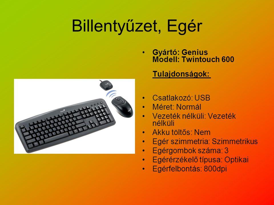 Billentyűzet, Egér Gyártó: Genius Modell: Twintouch 600 Tulajdonságok: Csatlakozó: USB Méret: Normál Vezeték nélküli: Vezeték nélküli Akku töltős: Nem Egér szimmetria: Szimmetrikus Egérgombok száma: 3 Egérérzékelő típusa: Optikai Egérfelbontás: 800dpi
