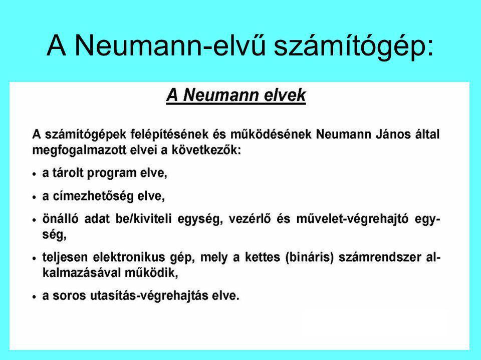 A Neumann-elvű számítógép: