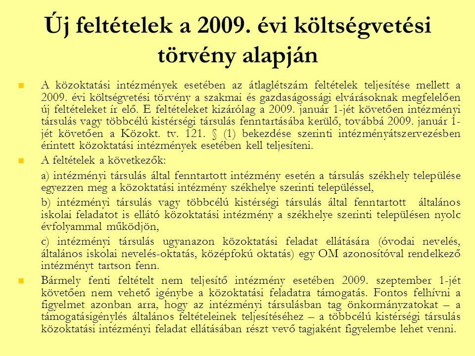 Új feltételek a 2009.