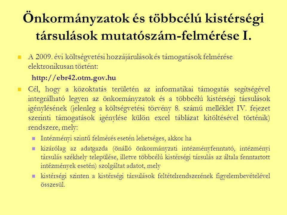 Önkormányzatok és többcélú kistérségi társulások mutatószám-felmérése I.