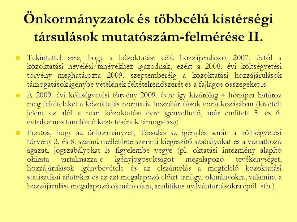 Önkormányzatok és többcélú kistérségi társulások mutatószám-felmérése II.