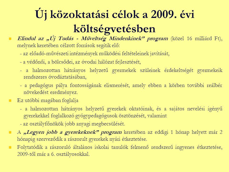 Új közoktatási célok a 2009.
