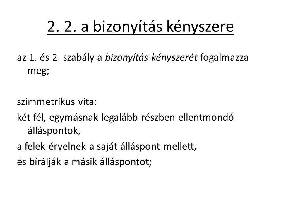2.2. a bizonyítás kényszere az 1. és 2.