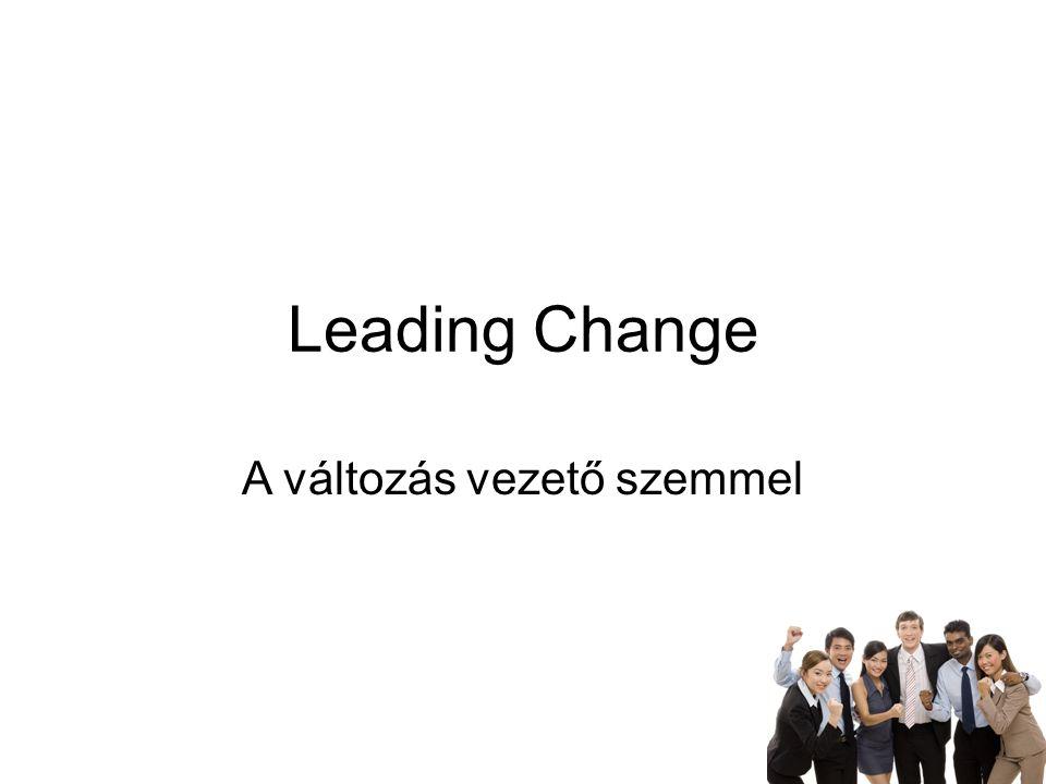 Leading Change A változás vezető szemmel