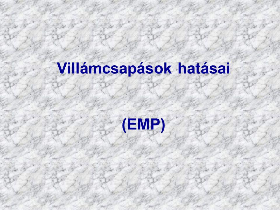 Villámcsapások hatásai (EMP)