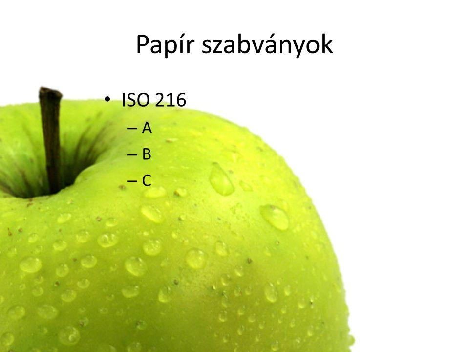 Papír szabványok ISO 216 – A – B – C