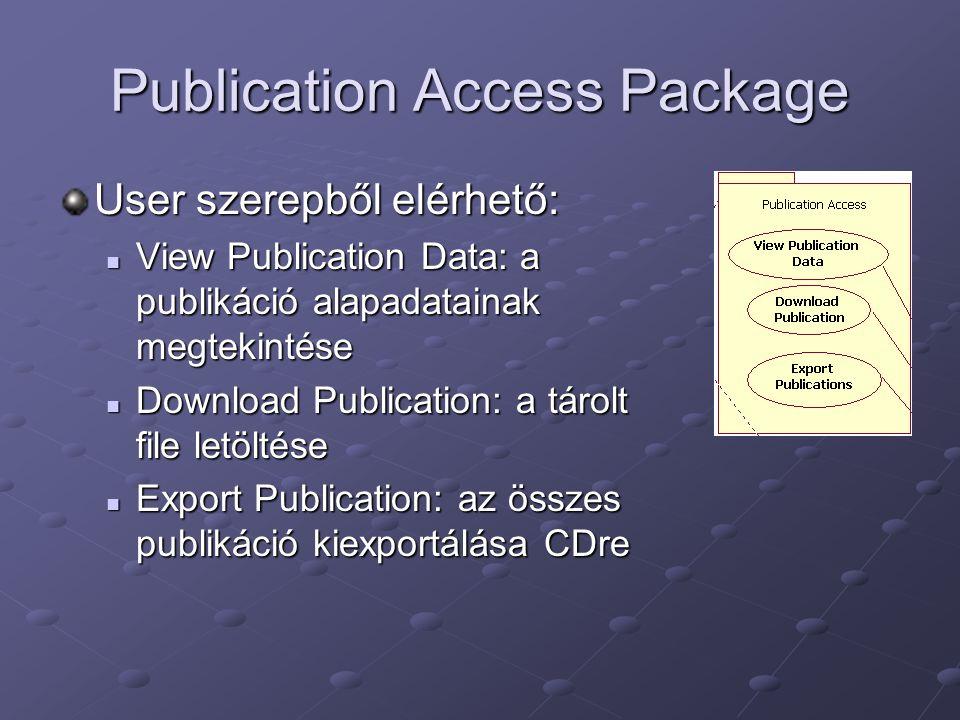 Publication Access Package User szerepből elérhető: View Publication Data: a publikáció alapadatainak megtekintése View Publication Data: a publikáció