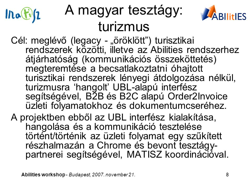 Abilities workshop - Budapest, 2007.