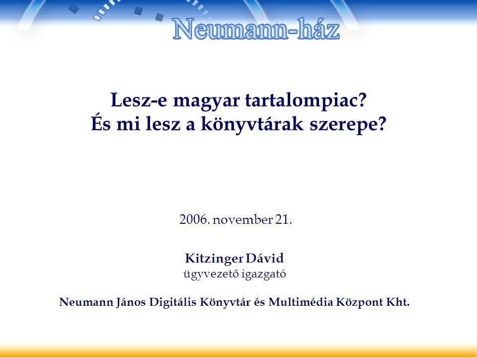 Lesz-e magyar tartalompiac. És mi lesz a könyvtárak szerepe.
