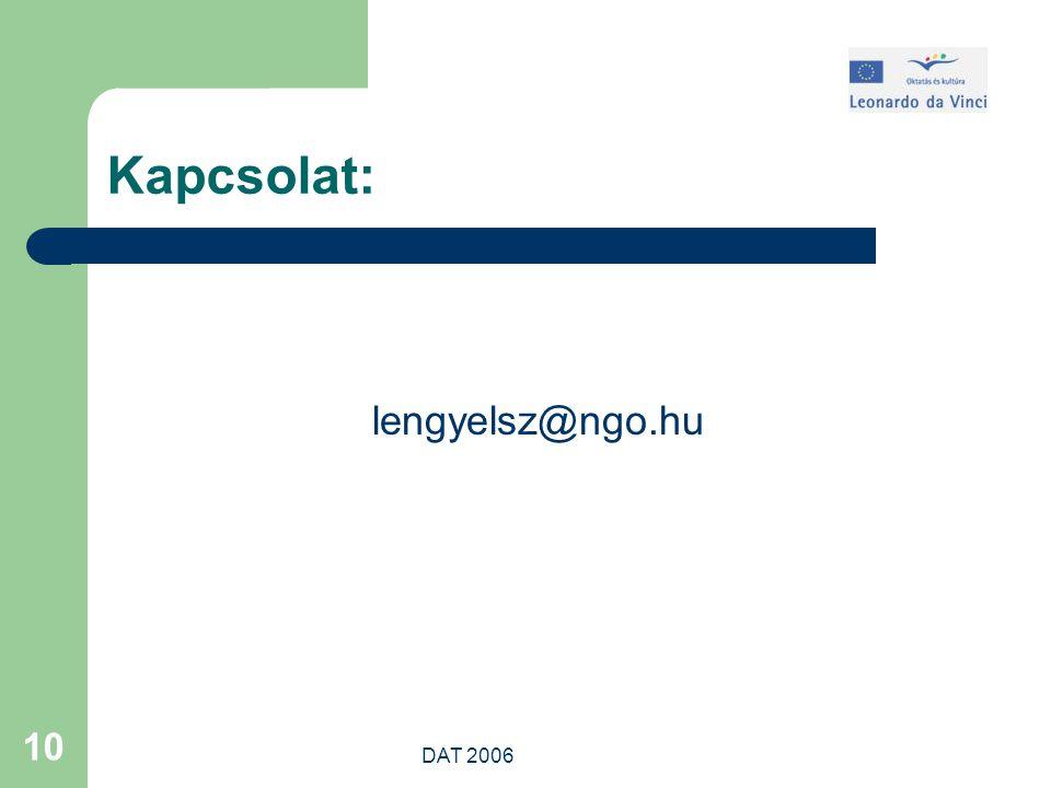 DAT 2006 10 Kapcsolat: lengyelsz@ngo.hu