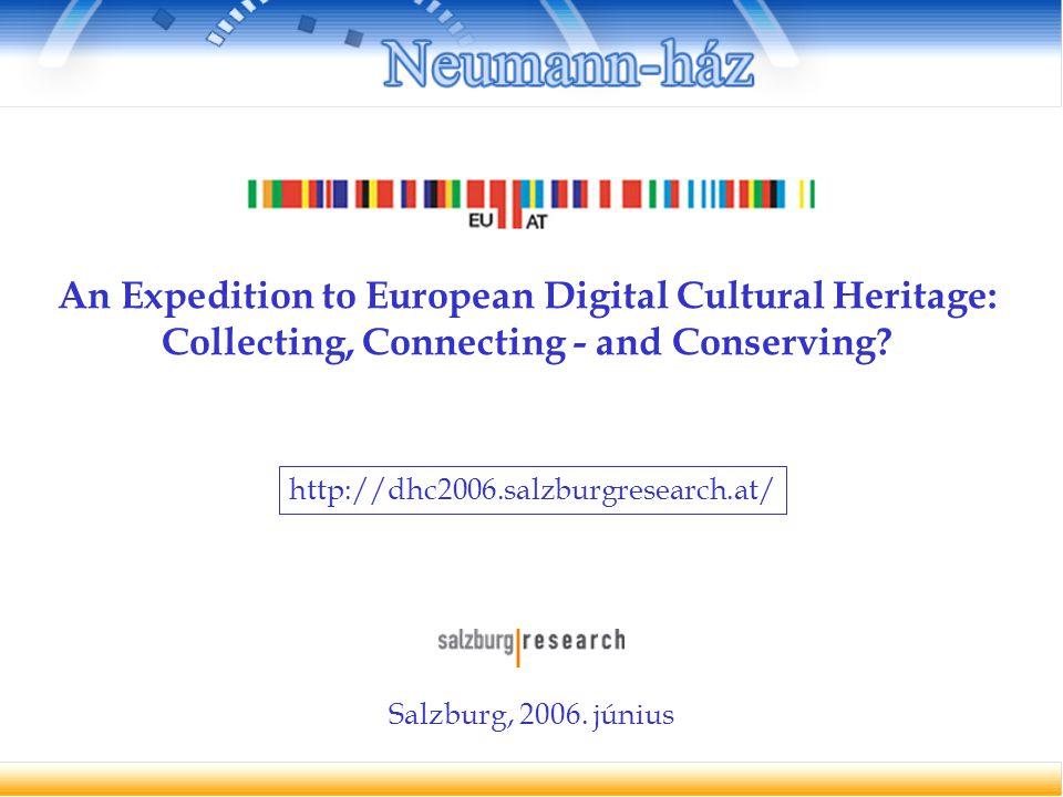 """EB  i2010: digitális könyvtárak """"az európai kulturális és tudományos örökség TEL  Európai Digitális Könyvtár """"több nyelvű hozzáférési pont Nemzeti feladatok: digitalizálási stratégia kialakítása; támogatási feltételek kidolgozása; szerzői jogi kérdések rendezése; hosszú távú megőrzés és hozzáférés biztosítása."""