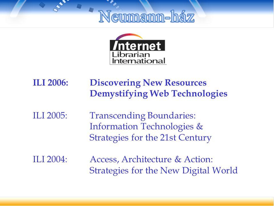 Web 2.0 – Library 2.0 Open Access, Open Source Digitalizálási tapasztalatok Menedzsment technikák Internet könyvtárosoknak eLearning és információs írástudás Taxonómiák, folksonómiák és ontológiák Internet kutatások Elektronikus források Témakörök: 27 országból 300 küldött, 70 előadó http://www.internet-librarian.com