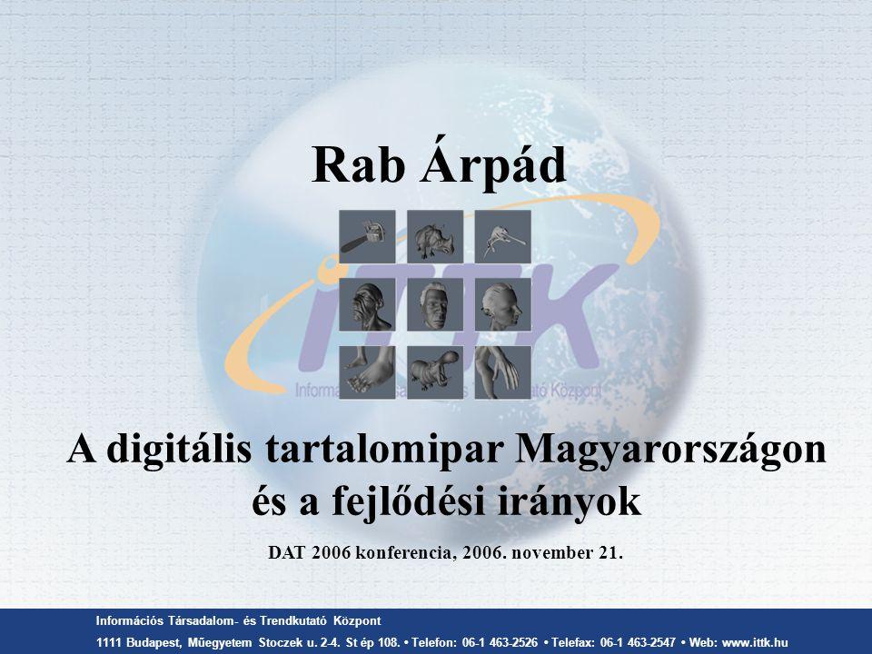 Információs Társadalom- és Trendkutató Központ 1111 Budapest, Műegyetem Stoczek u.
